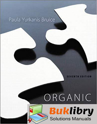 Study Guide And Student's Solutions Manual For Organic Chemistry 7th Edition By Paula Y. Bruice