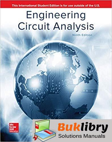 Solution Manual Engineering Circuit Analysis 7th edition by William H. Hayt