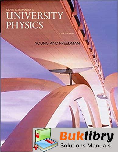Solutions Manual University Physics with Modern Physics 14th edition by Young Freedman