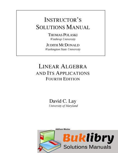 Instructors Solutions Manual For Linear Algebra And Its Applications 4th Edition By Thomas Polaski
