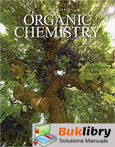 Organic Chemistry Solutions Manual 9th Edition By Leroy G. Wade Jr, Jan William Simek