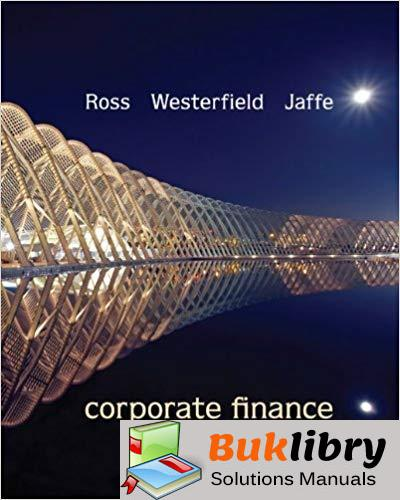 Solutions Manual For Corporate Finance 10th Edition By Ross Westerfield