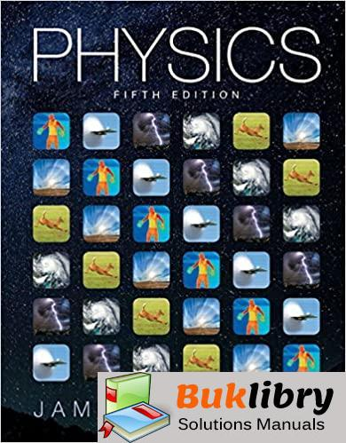 Solutions Manual For Physics 5th Edition By James Walker