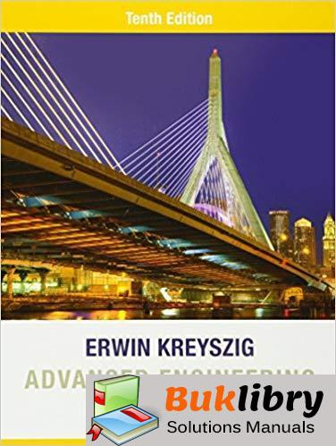 Solutions Manual for Advanced Engineering Mathematics 10th Edition by Erwin Kreyszig