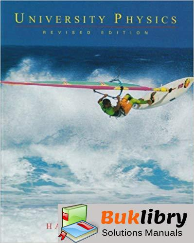 Solutions Manual for University Physics 2nd Edition by Harris Benson