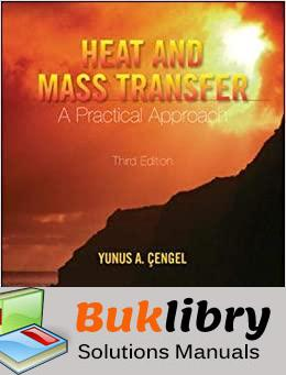 Solutions Manual Heat and Mass Transfer: Fundamentals and Applications 3rd edition by Cengel & Ghajar
