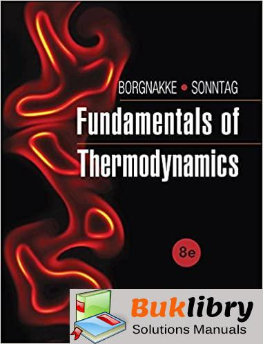 Solutions Manual Fundamentals Of Thermodynamics 8th Edition By Borgnakke & Sonntag