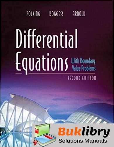 Solutions Manual Differential Equations with Boundary Value Problems 2nd edition by Polking, Boggess & Arnold