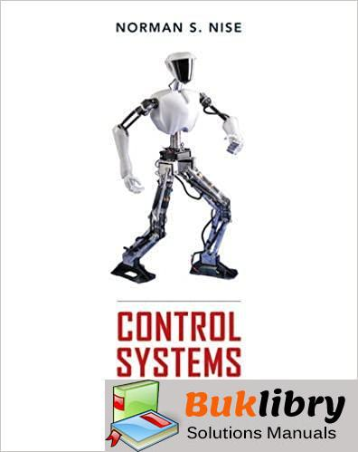 Solutions Manual Control Systems Engineering 6th edition by Nise