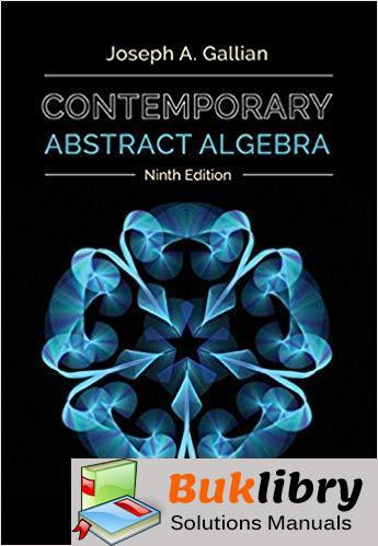 Solutions Manual Contemporary Abstract Algebra 9th Edition by Joseph Gallian