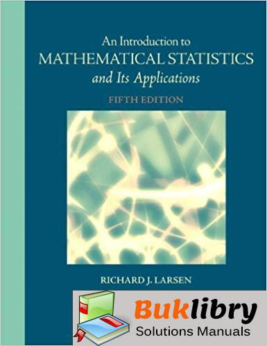 Instructor's Solutions Manual Introduction to Mathematical Statistics and Its Applications 5th edition by Larsen & Marx