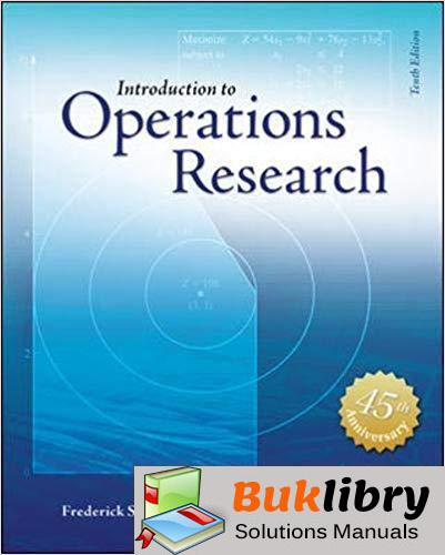 Instructor's Solutions Manual Introduction to Operations Research 9th edition by Hillier & Lieberman