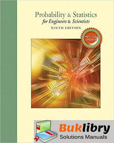 Instructor's Solutions Manual Probability and Statistics for Engineers and Scientists 9th edition by Myers & Keying