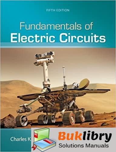 Solutions Manual Fundamentals of Electric Circuits 5th edition by Alexander & Sadiku