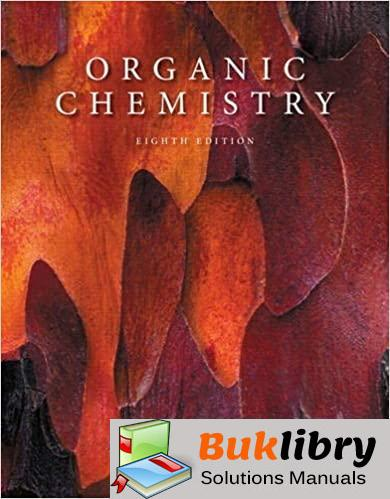 Solutions Manual Organic Chemistry 8th edition by L. G. Wade Jr