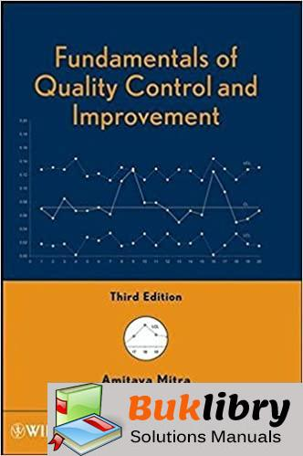 Solutions Manual Fundamentals of Quality Control and Improvement 3rd edition by Amitava Mitra