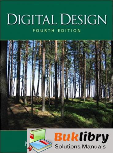 Solutions Manual Digital Design 4th edition by M. Morris R. Mano , Michael D. Ciletti