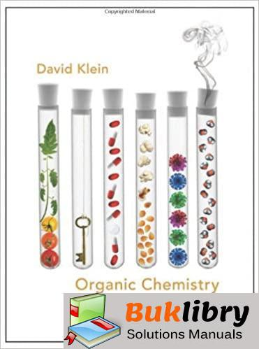 Solutions Manual Organic Chemistry 1st edition by David R. Klein