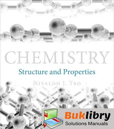 Solutions Manual Chemistry: Structure and Properties 1st edition by Nivaldo J. Tro