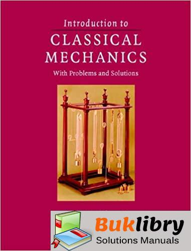 Solutions Manual Classical Mechanics with Problems and Solutions 1st edition by David Morin