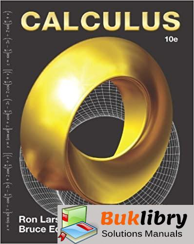 Solutions Manual Calculus 10th edition by Ron Larson , Bruce H. Edwards