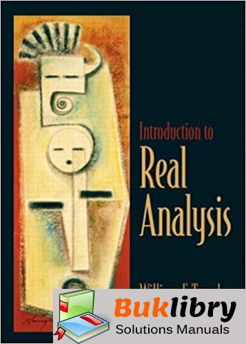Solutions Manual Introduction to Real Analysis edition by William F. Trench