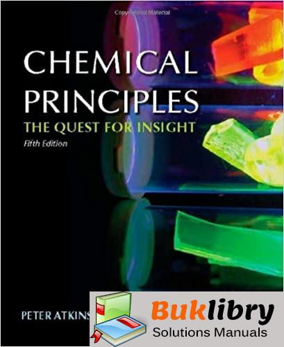 Solutions Manual Atkins and Jones's Chemical Principles: 5th edition by Peter Atkins , Loretta Jones