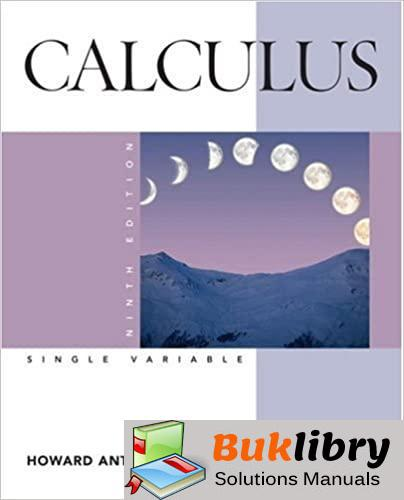 Solutions Manual of Accompany Calculus Late Transcendentals Single Variable by Anton