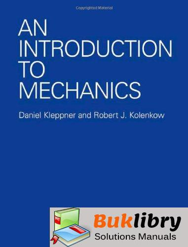Solutions Manual of An Introduction to Mechanics by Kleppner & Kolenkow 1st edition