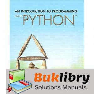 Solutions Manual of An Introduction to Programming Using Python by Schneider