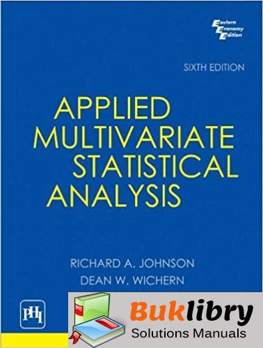 Solutions Manual of Applied Multivariate Statistical Analysis by Johnson