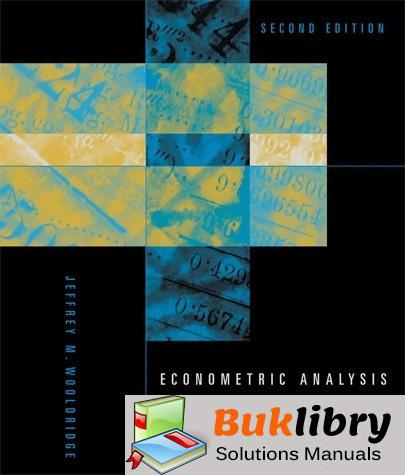Solutions Manual of Econometric Analysis of Cross Section and Panel Data by Woolridge