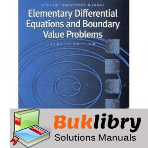 Solutions Manual of Elementary Diff Eqns and Boundary-value Problems by Boyce