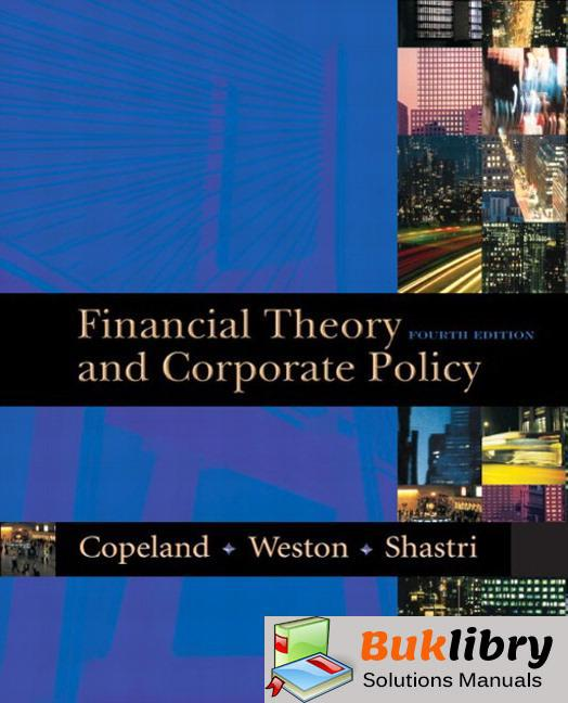 Solutions Manual of Financial Theory and Corporate Policy by Copeland