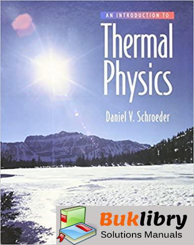 Solutions Manual of Introduction to Thermal Physics by Schroeder