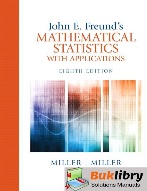Mathematical Statistics With Applications by Miller