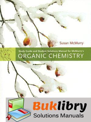 Solutions Manual of Mcmurry's Organic Chemistry by McMurry