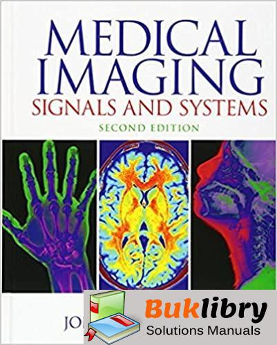 Solutions Manual of Medical Imaging Signals and Systems by Prince