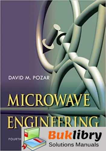 Solutions Manual of Microwave Engineering by Pozar