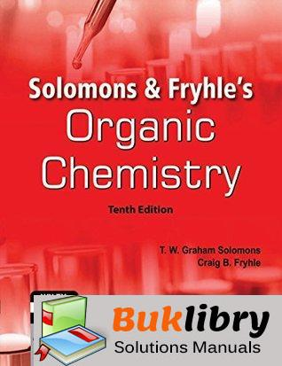 Solutions Manual of Organic Chemistry by Solomons & Fryhle