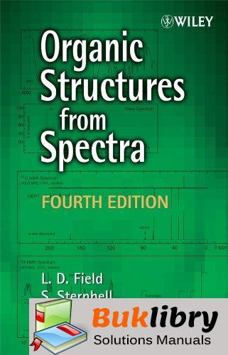 Solutions Manual of Organic Structures From Spectra by Field & Sternhell