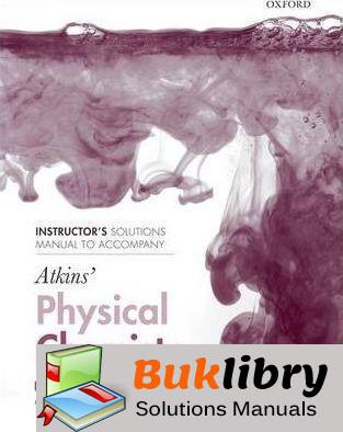 Solutions Manual of Physical Chemistry to Accompany Atkins' Physical Chemistry by Trapp & Cady