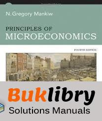 Solutions Manual of Principles of Microeconomics by Mankiw