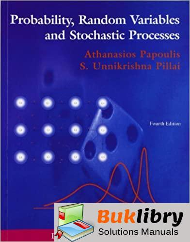 Solutions Manual of Probability, Random Variables, and Stochastic Processes