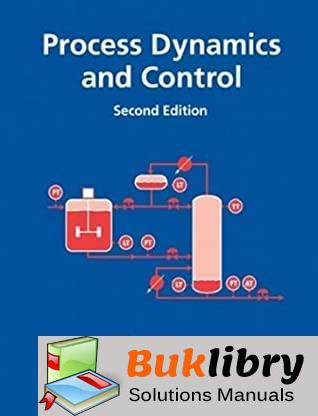 Solutions Manual of Process Dynamics and Control by Seborg & Edgar