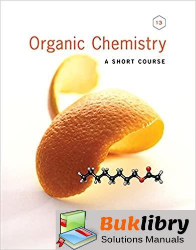 1643 - Solutions Manual of Organic Chemistry a Short Course by Hart & Hadad - 13th edition