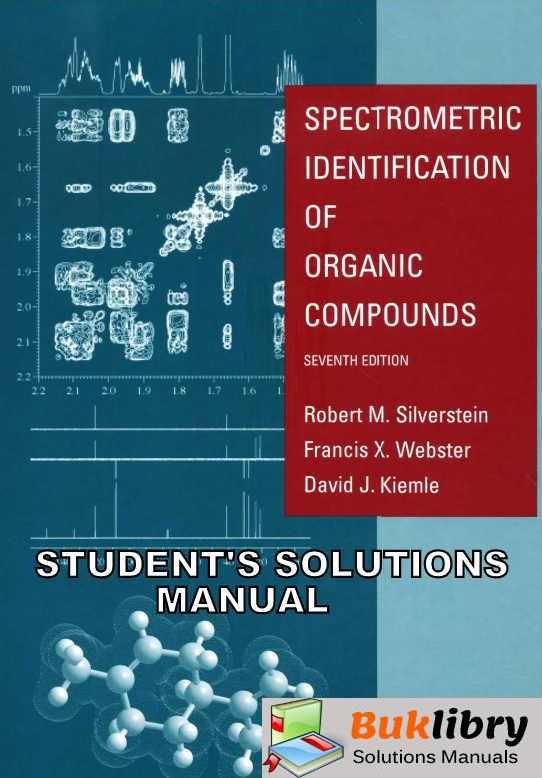 Spectrometric Identification of Organic Compounds by Silverstein & Webster