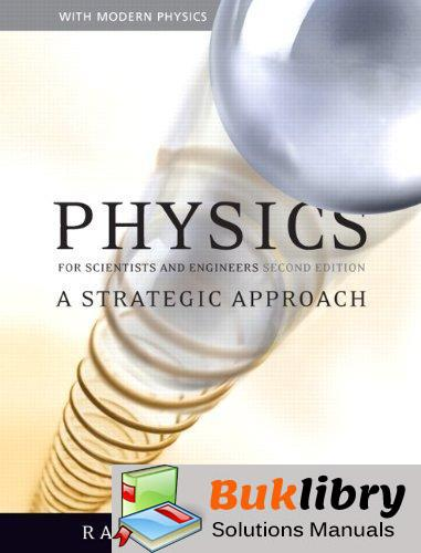 Physics for Scientists and Engineers: a Strategic Approach by Knight