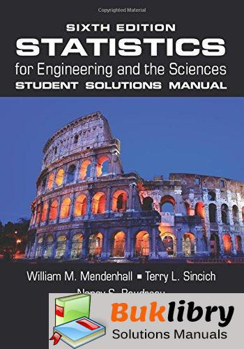 Statistics for Engineering and the Sciences by Mendenhall & Sincich