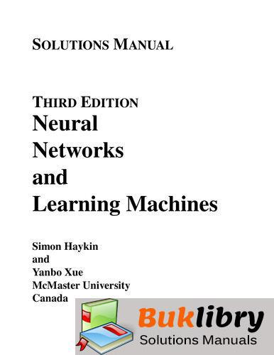 Neural Networks and Learning Machines by Haykin & Xue